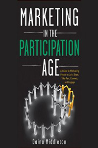 Marketing in a Participation Age