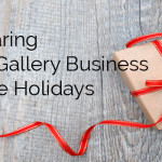 Art Gallery's Planning Guide for the Holidays
