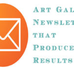 Three Common Mistakes and Solutions for Art Gallery Newsletters
