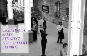 Art exhibit sales strategy