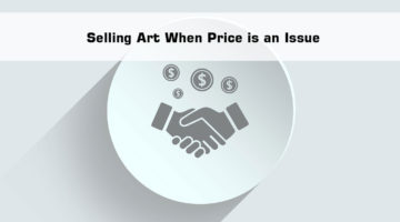 Selling Fine Art: Overcoming Price Objections