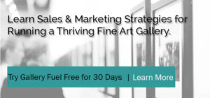 Sales and marketing strategies for running a fine art gallery
