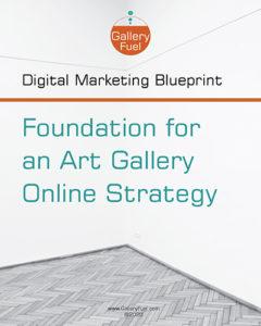 art gallery digital marketing blueprint